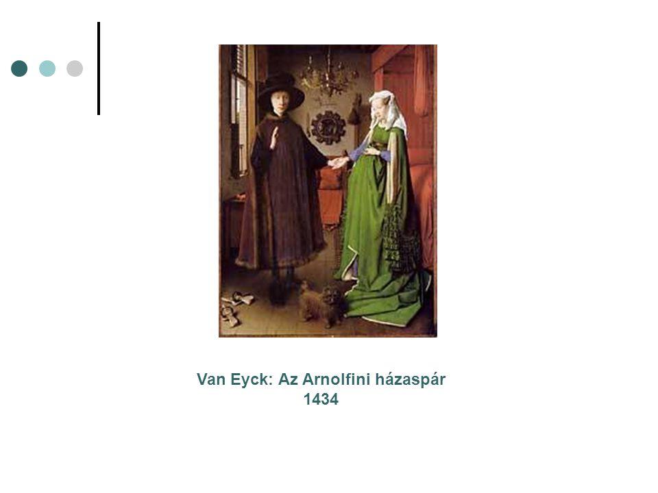 Van Eyck: Az Arnolfini házaspár 1434
