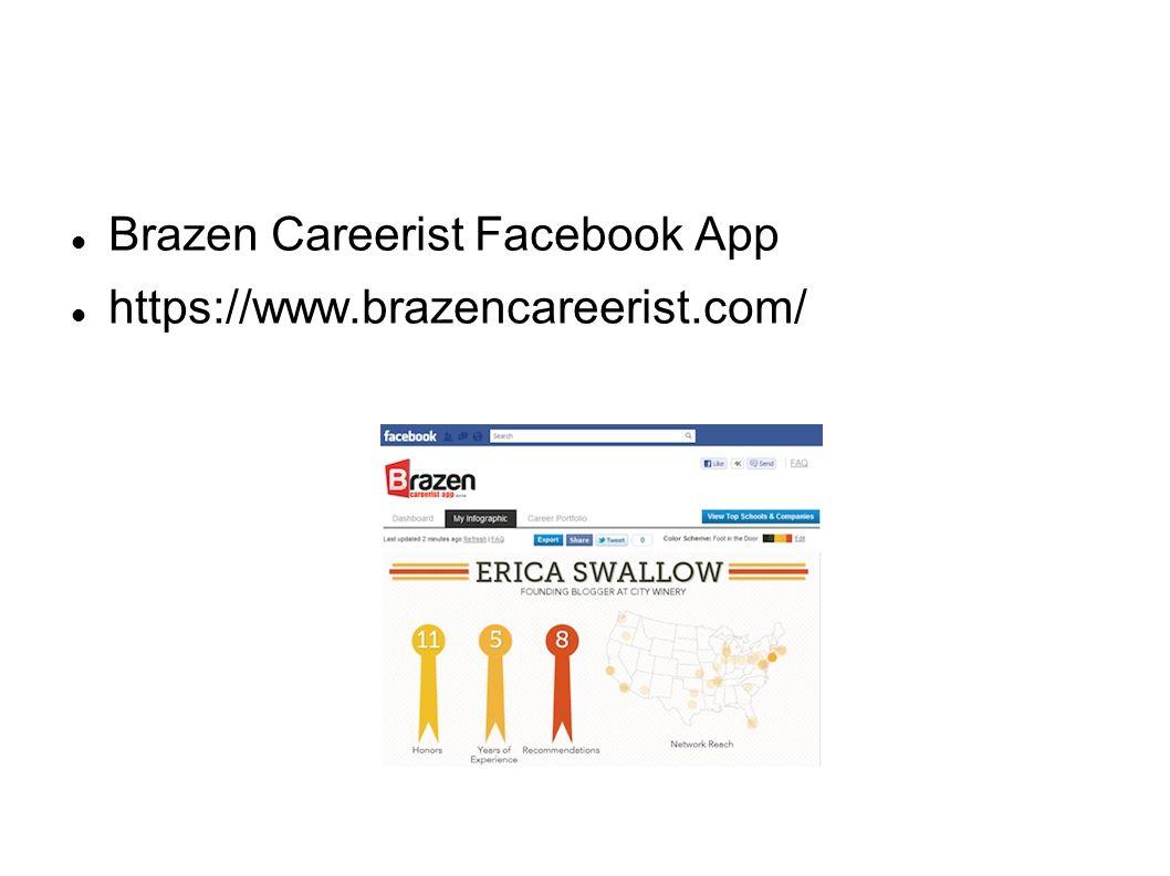 Brazen Careerist Facebook App https://www.brazencareerist.com/