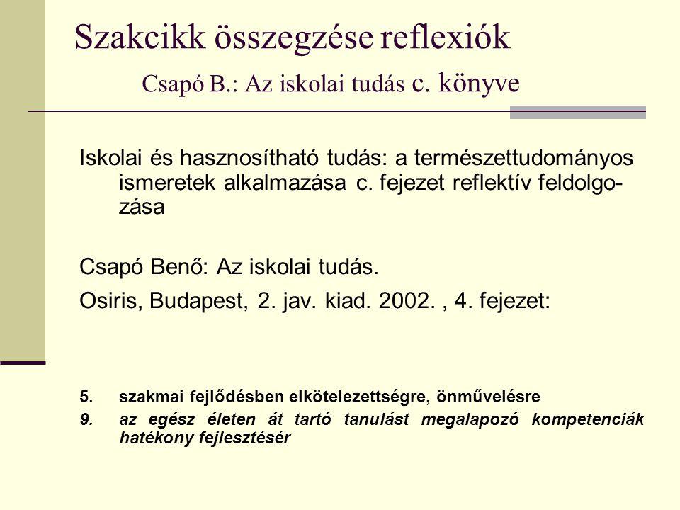 Szakcikk összegzése reflexiók Csapó B.: Az iskolai tudás c.