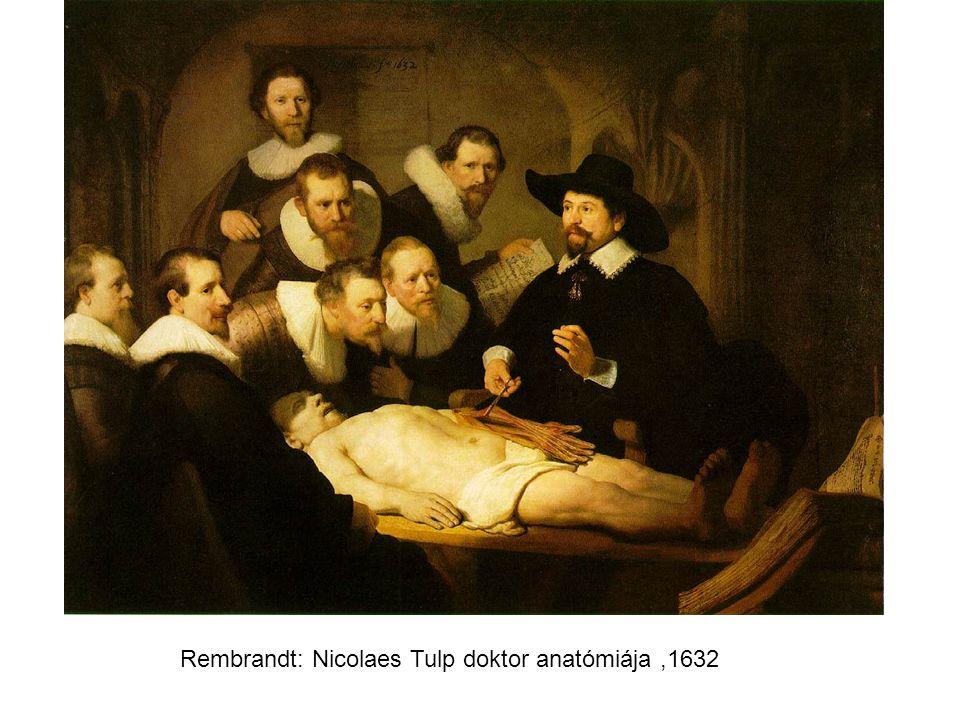 Rembrandt: Nicolaes Tulp doktor anatómiája,1632