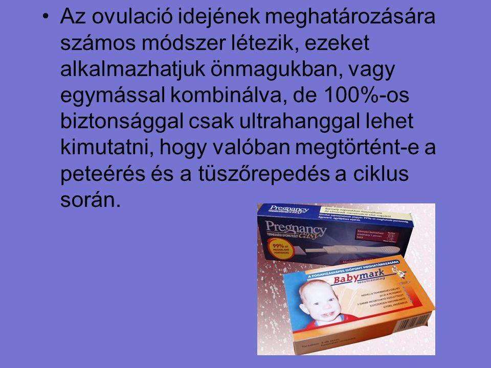 Az ovulació idejének meghatározására számos módszer létezik, ezeket alkalmazhatjuk önmagukban, vagy egymással kombinálva, de 100%-os biztonsággal csak