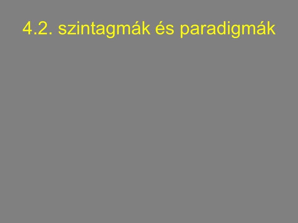 4.2. szintagmák és paradigmák