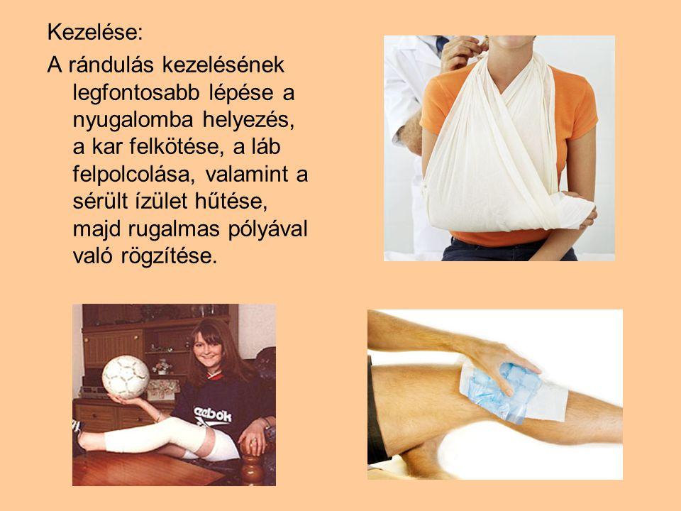Kezelése: A rándulás kezelésének legfontosabb lépése a nyugalomba helyezés, a kar felkötése, a láb felpolcolása, valamint a sérült ízület hűtése, majd rugalmas pólyával való rögzítése.
