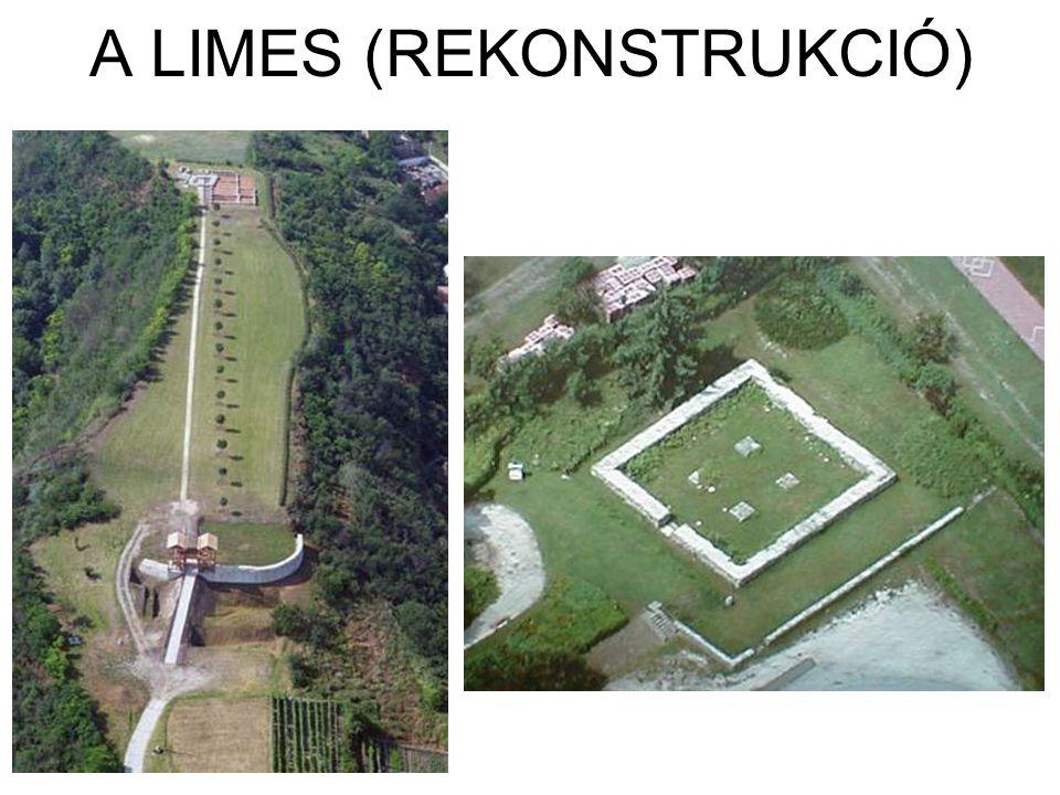 A LIMES (REKONSTRUKCIÓ)