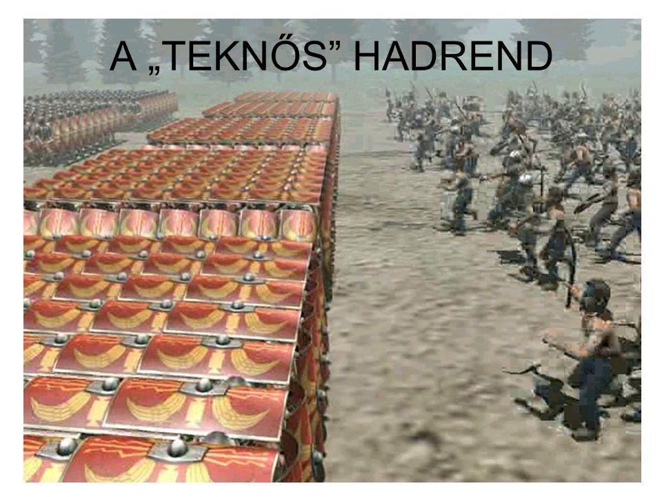 "A ""TEKNŐS"" HADREND"