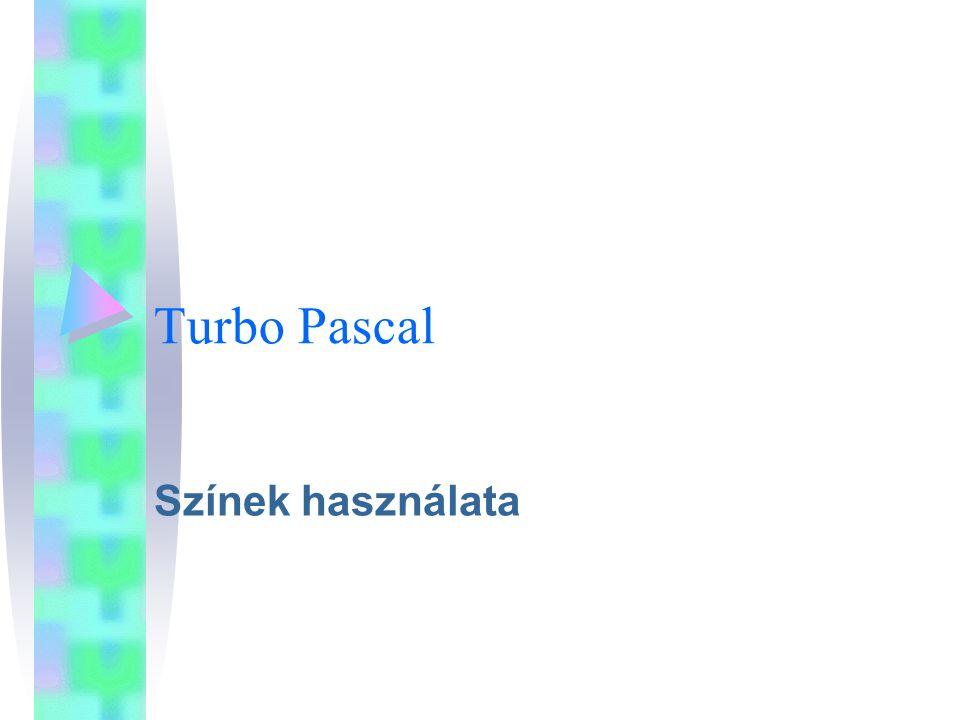 Turbo Pascal Színek használata