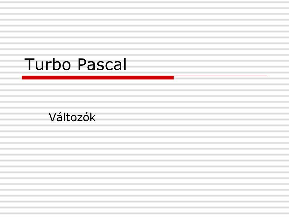 Turbo Pascal Változók