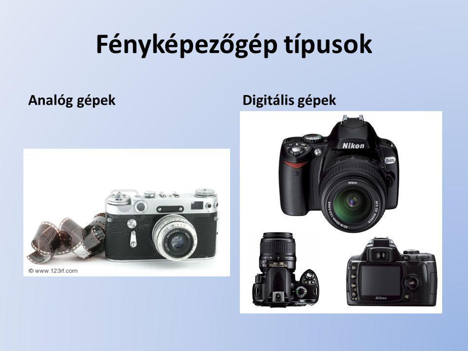 Fényképezőgép típusok Analóg gépekDigitális gépek