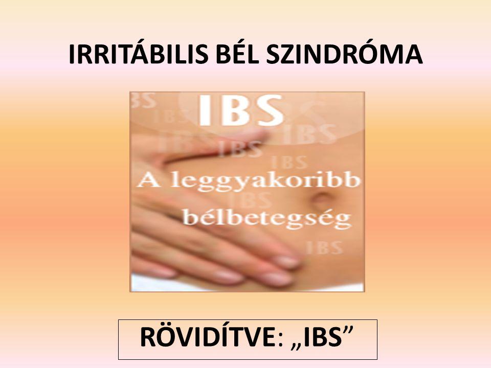 """IRRITÁBILIS BÉL SZINDRÓMA RÖVIDÍTVE: """"IBS"""
