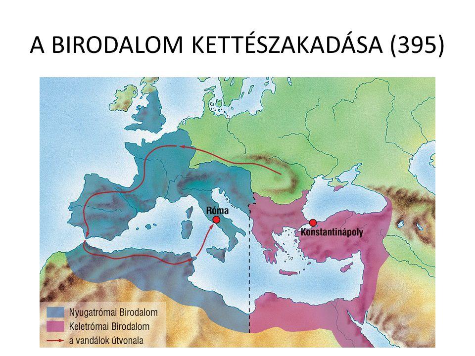 A BIRODALOM KETTÉSZAKADÁSA (395)