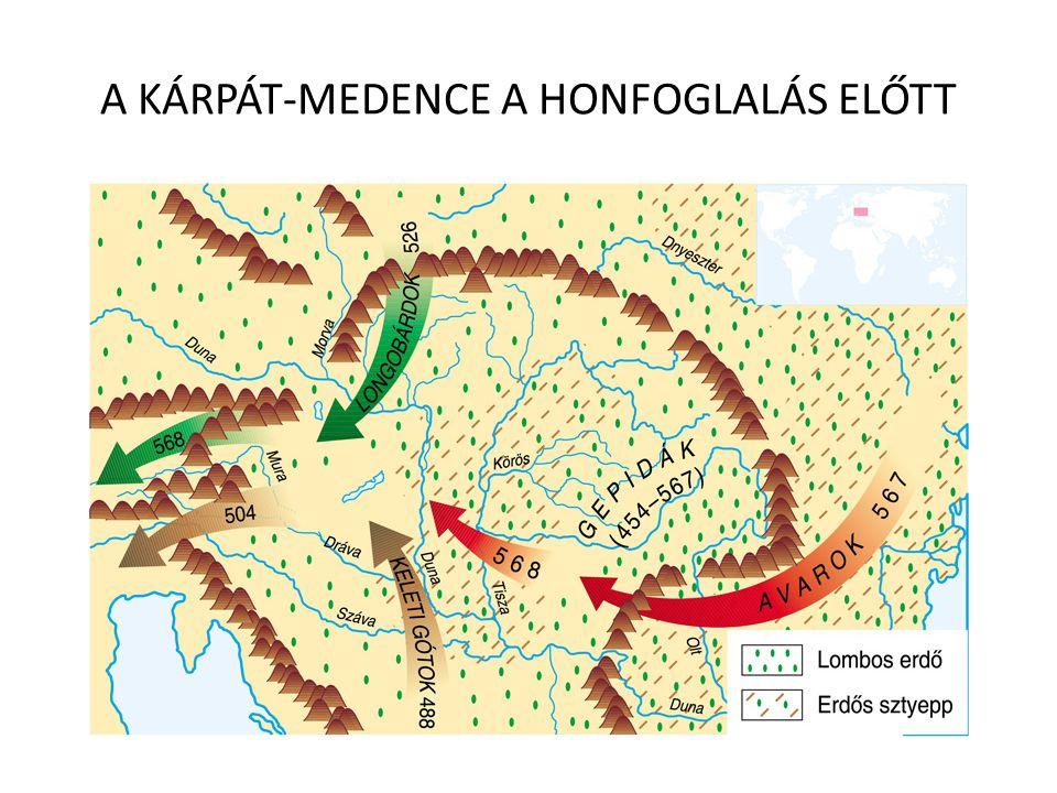 A KÁRPÁT-MEDENCE A HONFOGLALÁS ELŐTT