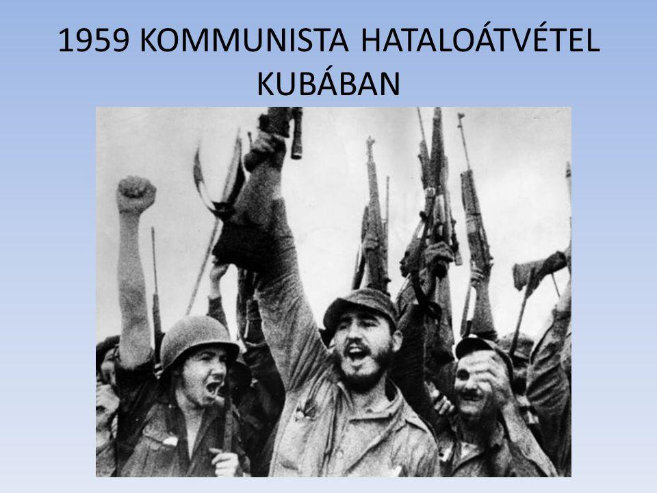 1959 KOMMUNISTA HATALOÁTVÉTEL KUBÁBAN