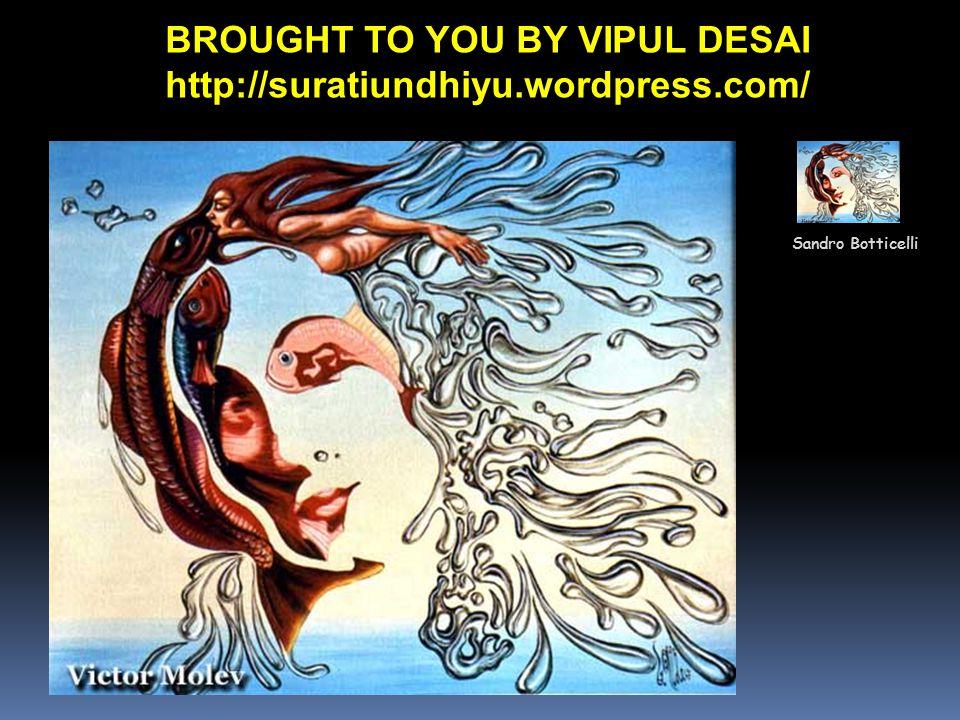 Sandro Botticelli BROUGHT TO YOU BY VIPUL DESAI http://suratiundhiyu.wordpress.com/