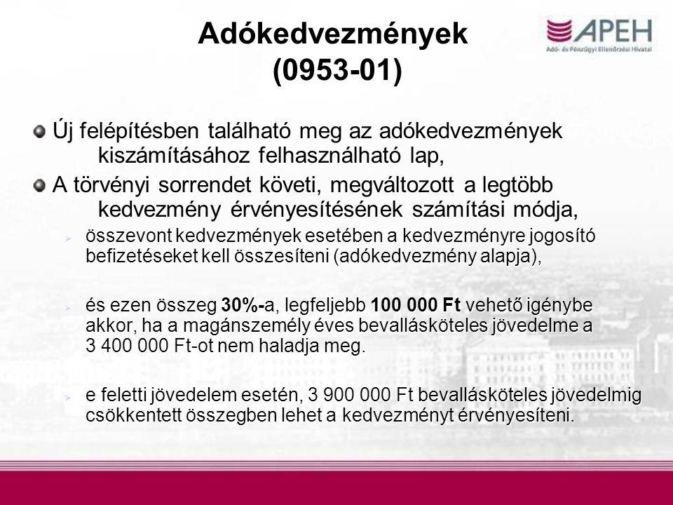 Adókedvezmények (0953-01) Új felépítésben található meg az adókedvezmények kiszámításához felhasználható lap, Új felépítésben található meg az adókedv