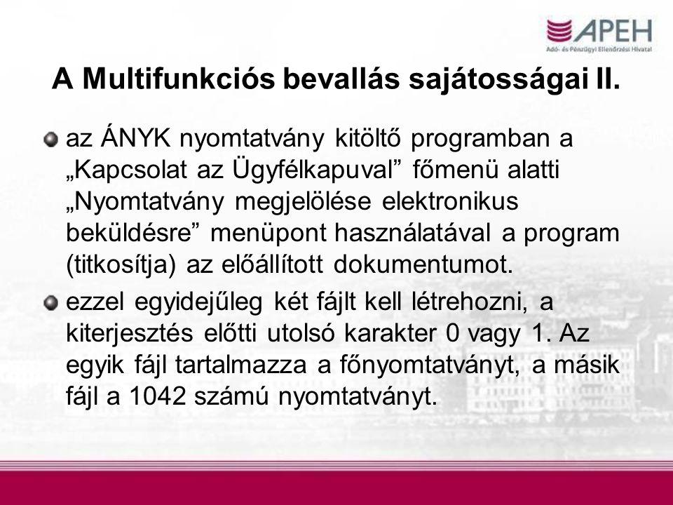 A Multifunkciós bevallás sajátosságai II.