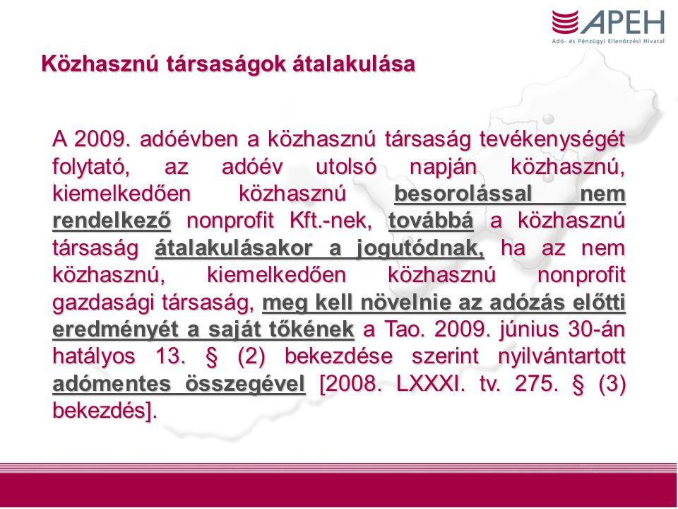 117 Közhasznú társaságok átalakulása A 2009.