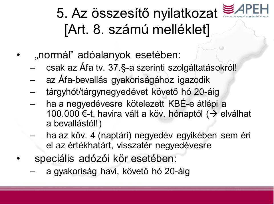 12 5.Az összesítő nyilatkozat [Art. 8.