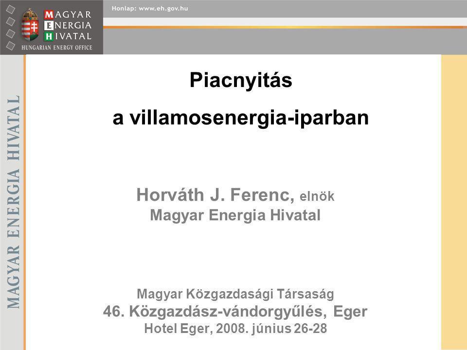 Horváth J.Ferenc, elnök Magyar Energia Hivatal Magyar Közgazdasági Társaság 46.