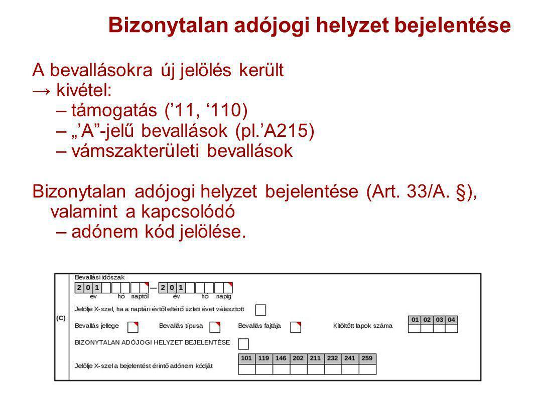 ÁFA főlap változása az összevonás miatt új adatmező kerül beépítésreaz összevonás miatt új adatmező kerül beépítésre a fokozott adóhatósági felügyelettel kapcsolatosan új mező került beépítésrea fokozott adóhatósági felügyelettel kapcsolatosan új mező került beépítésre –1265 –1286