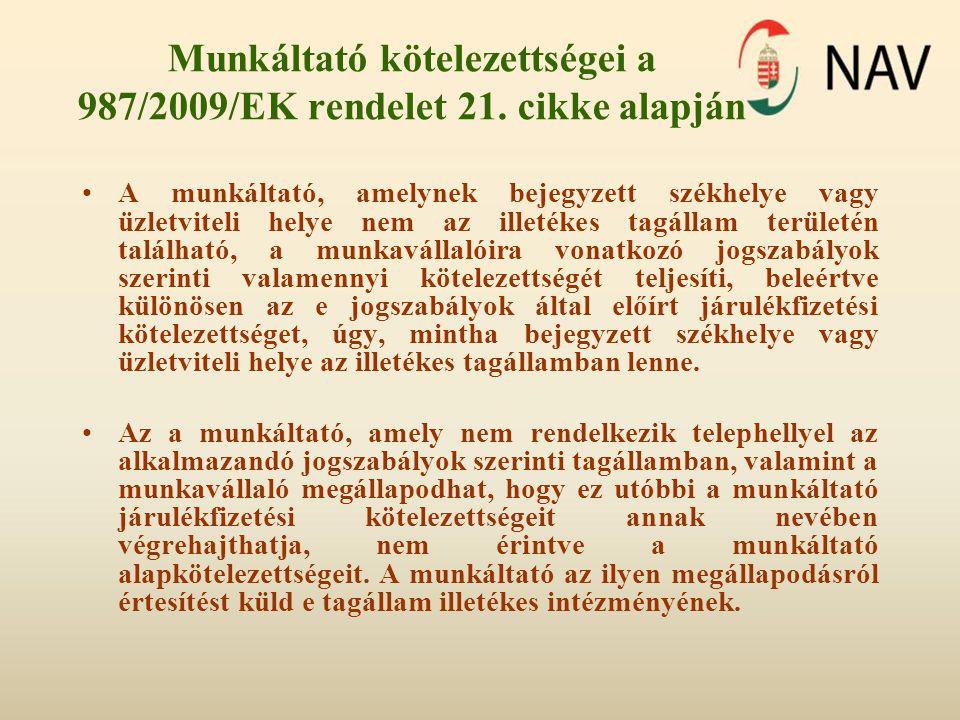 Munkáltató kötelezettségei a 987/2009/EK rendelet 21.