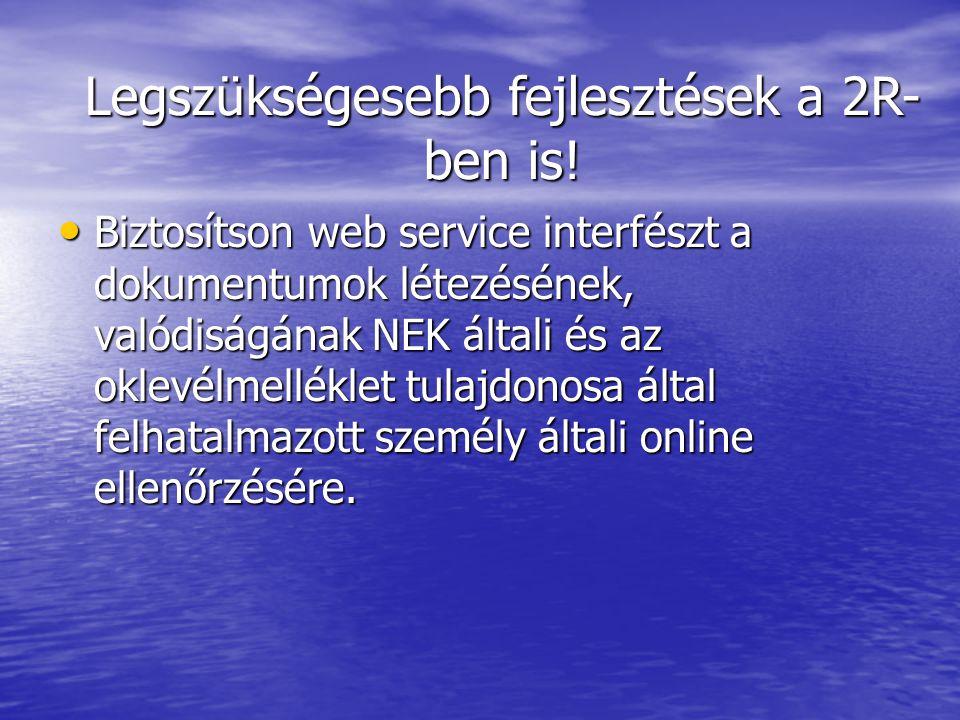 Biztosítson web service interfészt a dokumentumok létezésének, valódiságának NEK általi és az oklevélmelléklet tulajdonosa által felhatalmazott személ