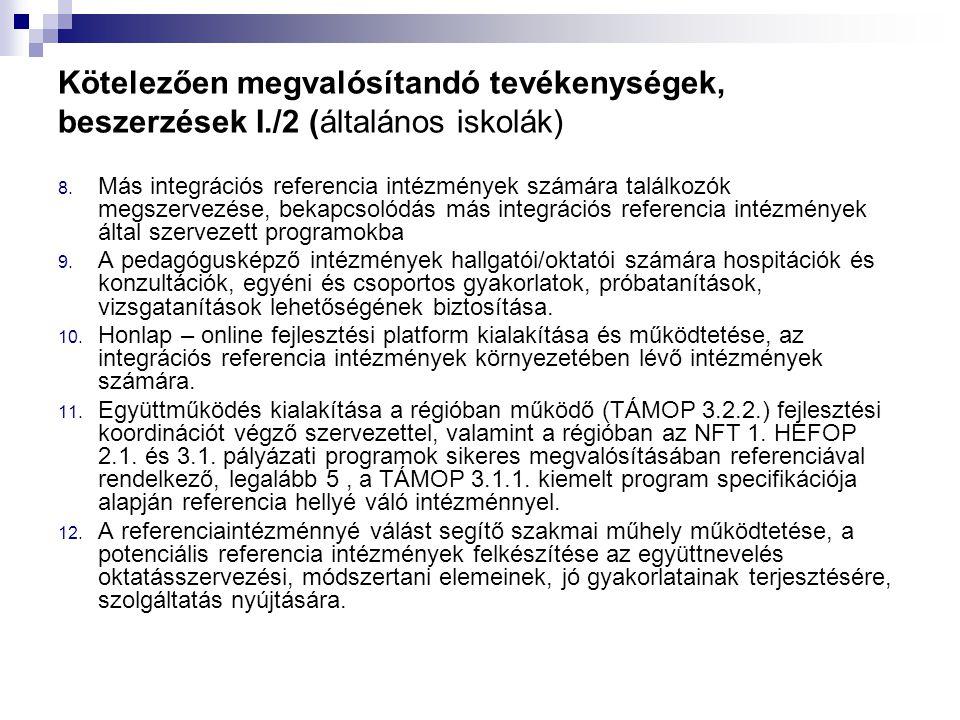 Kötelezően megvalósítandó tevékenységek, beszerzések I./2 (általános iskolák) 8.