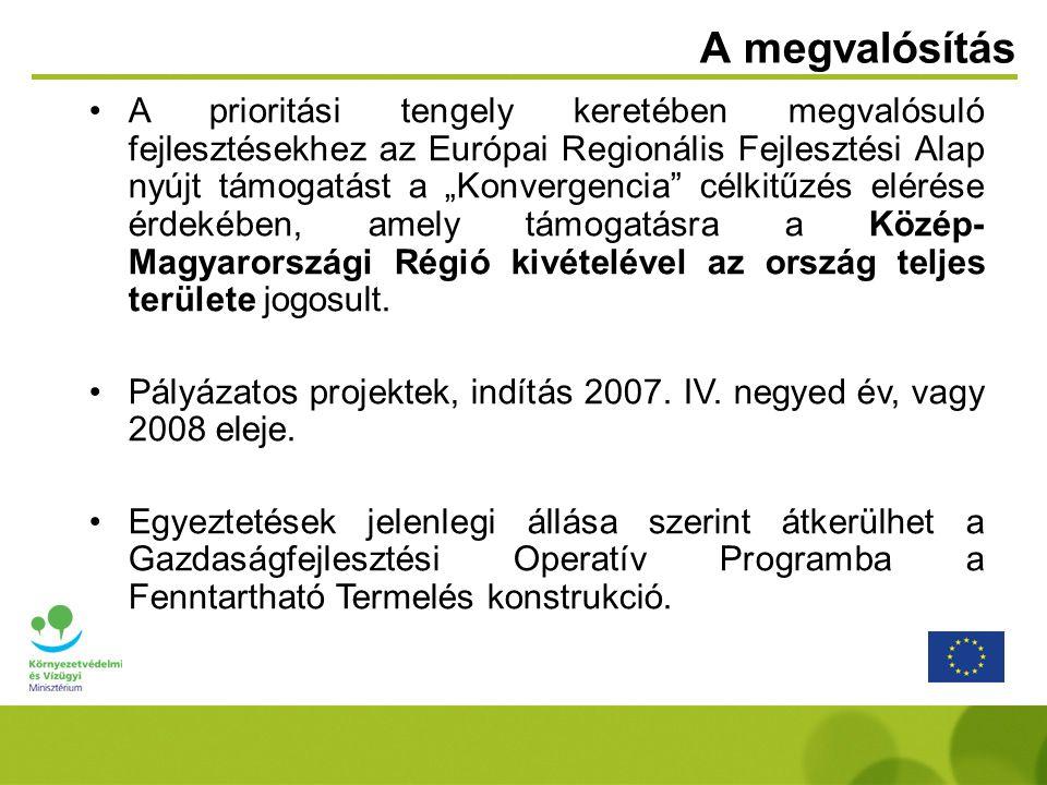 """A megvalósítás A prioritási tengely keretében megvalósuló fejlesztésekhez az Európai Regionális Fejlesztési Alap nyújt támogatást a """"Konvergencia célkitűzés elérése érdekében, amely támogatásra a Közép- Magyarországi Régió kivételével az ország teljes területe jogosult."""