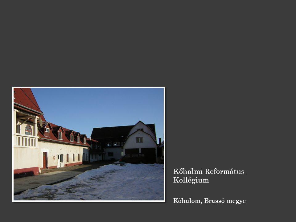 Kőhalmi Református Kollégium Kőhalom, Brassó megye