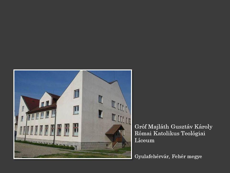Gróf Majláth Gusztáv Károly Római Katolikus Teológiai Líceum Gyulafehérvár, Fehér megye