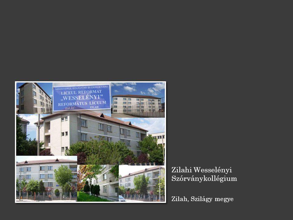 Zilahi Wesselényi Szórványkollégium Zilah, Szilágy megye