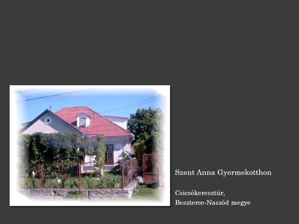 Szent Anna Gyermekotthon Csicsókeresztúr, Beszterce-Naszód megye