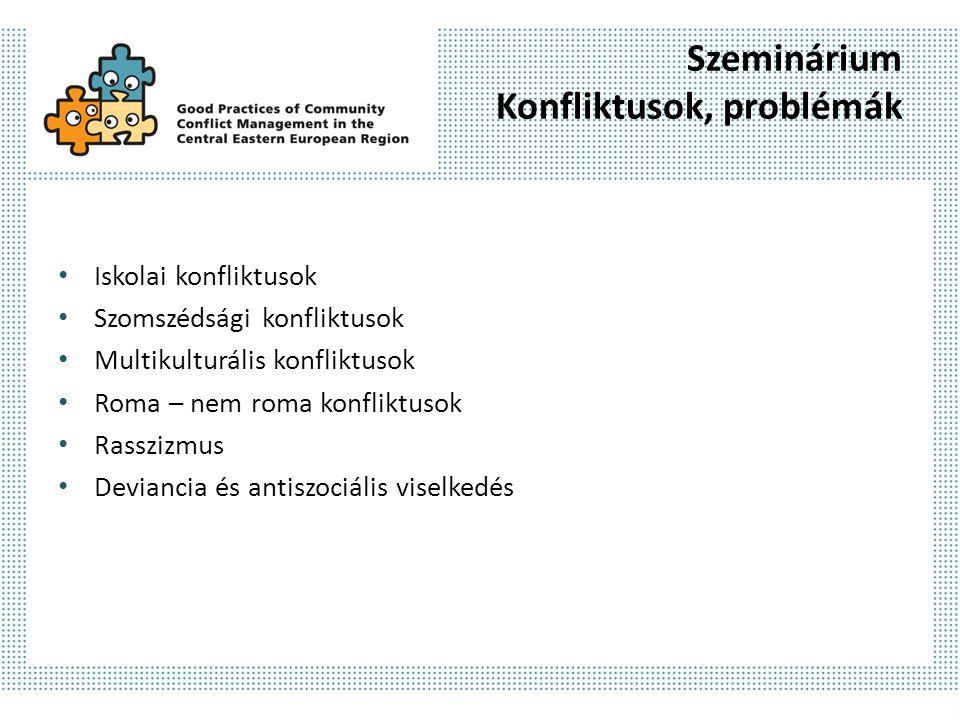 Szeminárium Megoldások Konfliktuskezelő gyakorlatok: Finnország, Spanyolország, Magyarország.