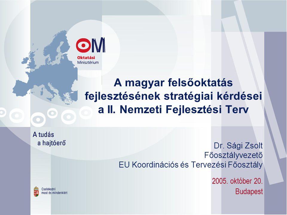 A magyar felsőoktatás fejlesztésének stratégiai kérdései a II.