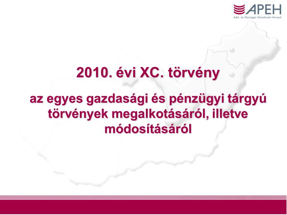 1 2010. évi XC.