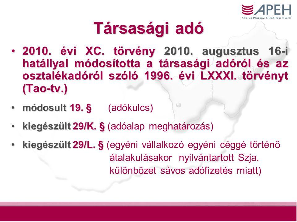 2 Társasági adó 2010. évi XC. törvény 2010.