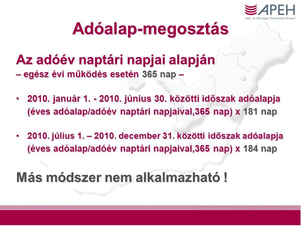4 Adóalap-megosztás Az adóév naptári napjai alapján – egész évi működés esetén 365 nap – 2010.