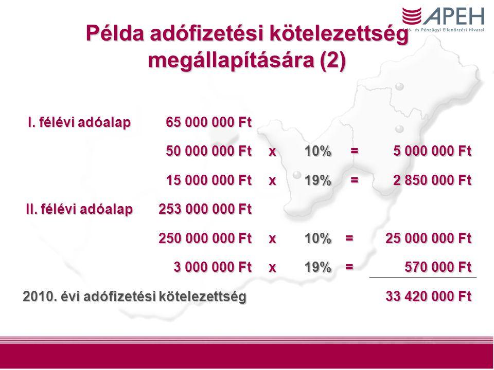 9 Példa adófizetési kötelezettség megállapítására (2) I.
