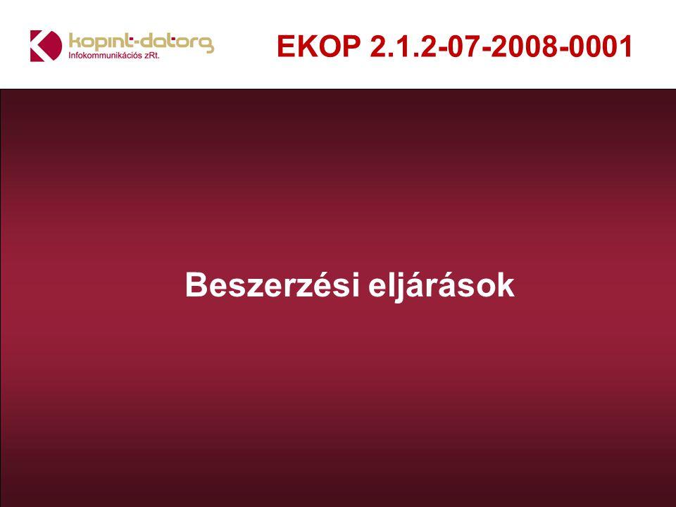 EKOP 2.1.2-07-2008-0001 Beszerzési eljárások
