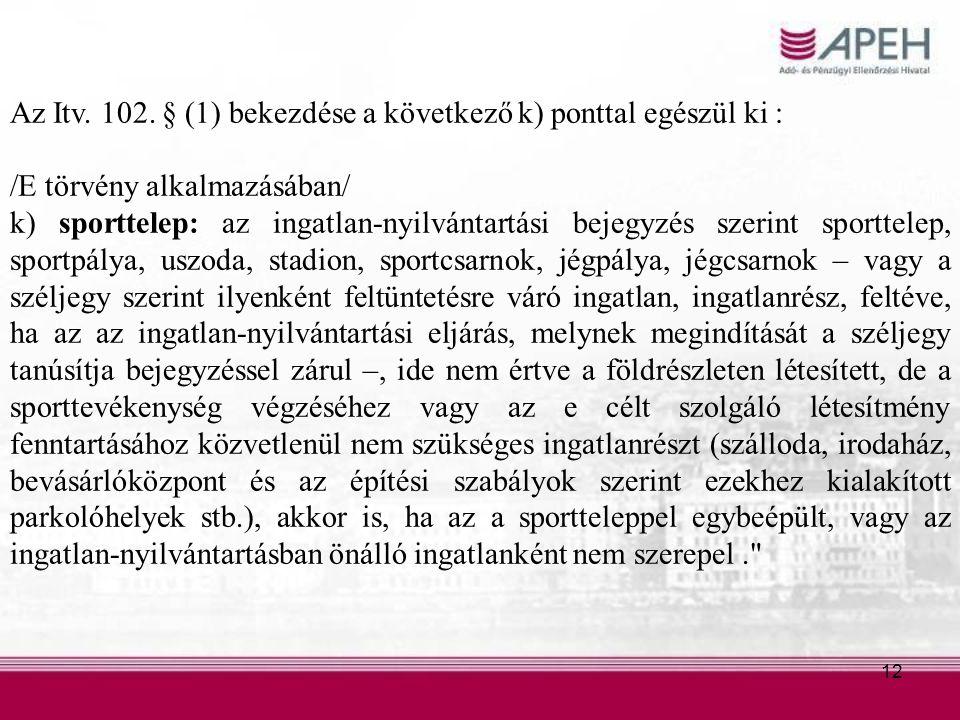 12 Az Itv. 102.