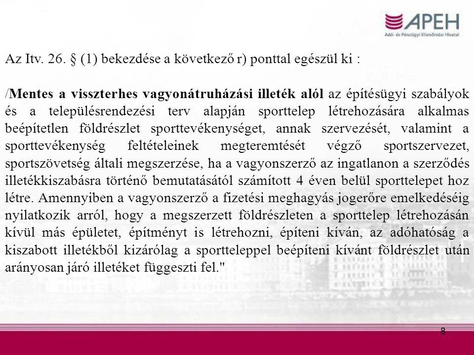 8 Az Itv. 26.