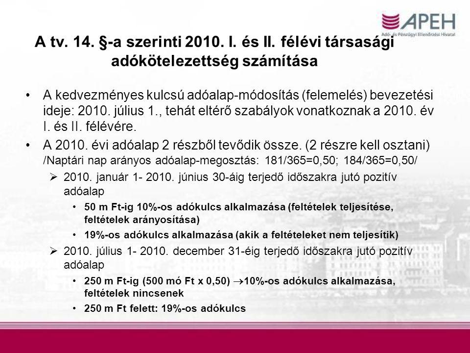A tv.14. §-a szerinti 2010. I. és II.