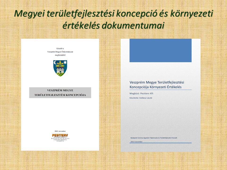 Megyei területfejlesztési koncepció és környezeti értékelés dokumentumai