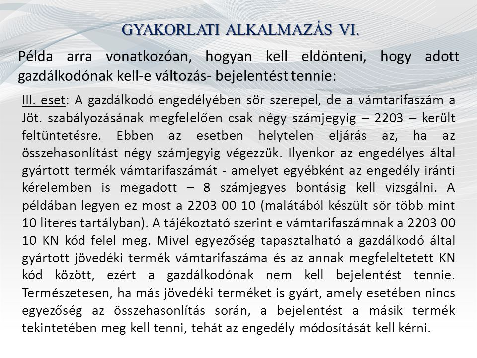 GYAKORLATI ALKALMAZÁS VII.