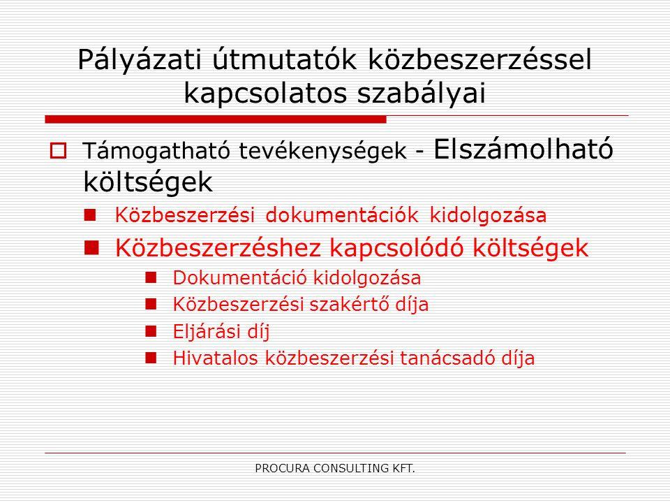 PROCURA CONSULTING KFT.Elszámolhatóság általános feltételei 2006.