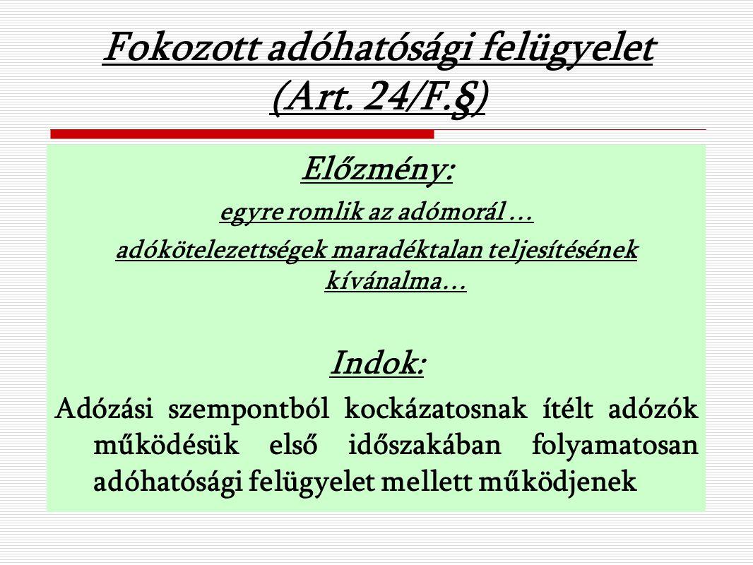 Fokozott adóhatósági felügyelet (Art.