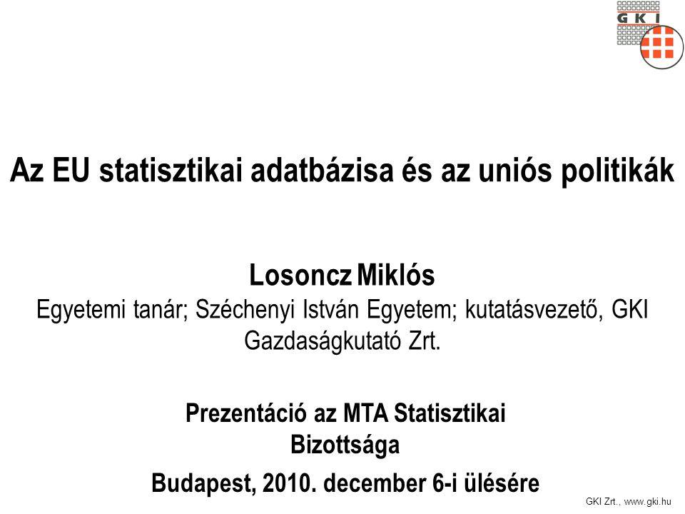 Tartalom Az európai uniós politikák és a statisztikák közötti kölcsönhatások Az Eurostat új osztályozása Tematikus statisztikák EU-politikák szerinti indikátorok Az Eurostat feladatai és az új osztályozás A görög szuverén adósságválság kihívása Az Európa 2020 stratégia prioritásai és számszerűsíthető célkitűzései A Lisszaboni Stratégia adatbázisa Összefoglalás, következtetések