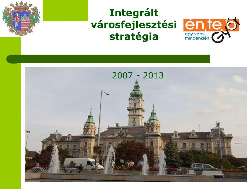 Integrált városfejlesztési stratégia 2007 - 2013