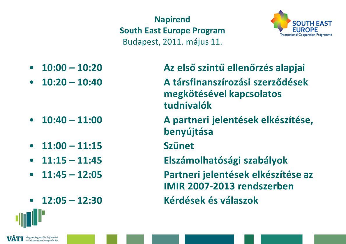 Napirend South East Europe Program Budapest, 2011.
