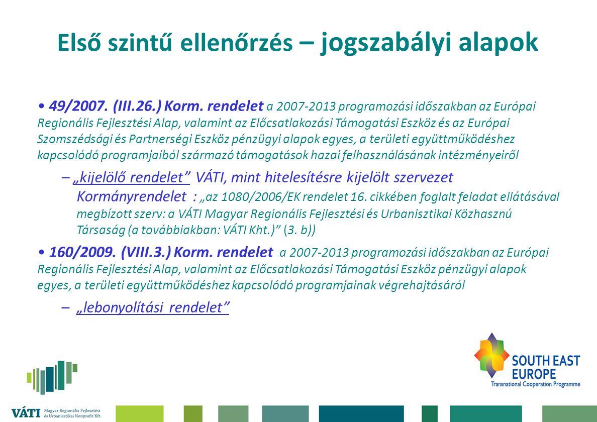 Első szintű ellenőrzés – jogszabályi alapok 49/2007.