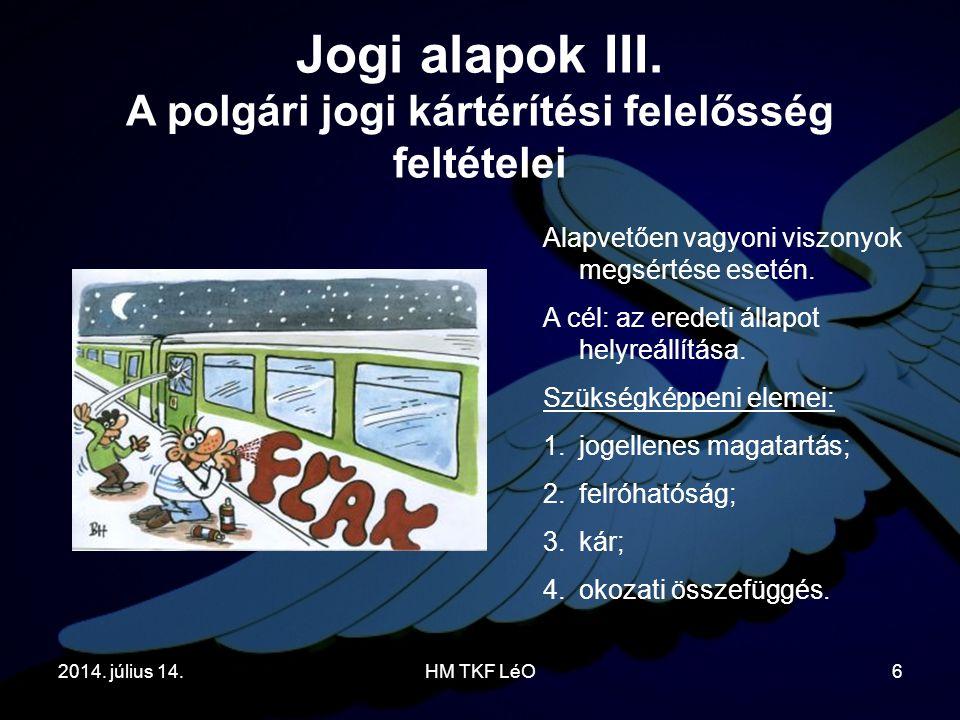 2014.július 14.HM TKF LéO6 Jogi alapok III.